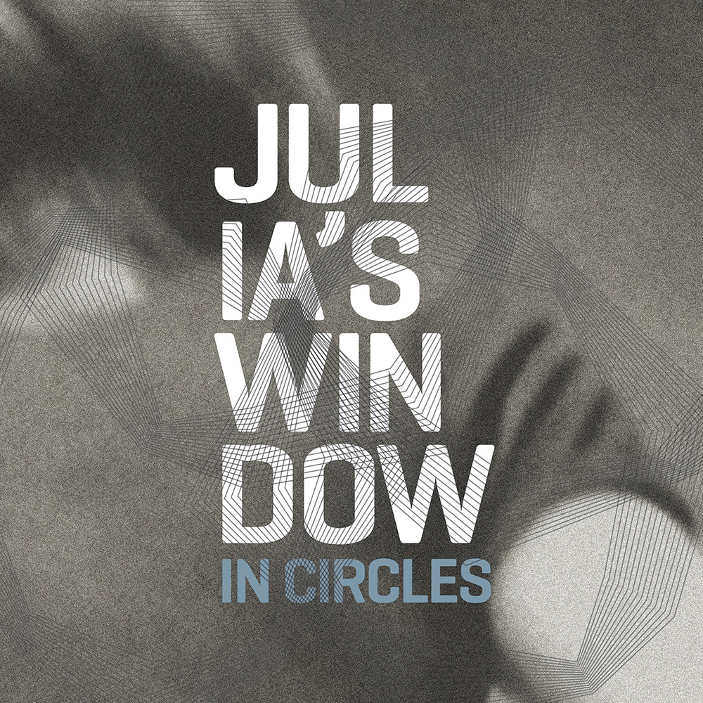 Julia's Window - In Circles